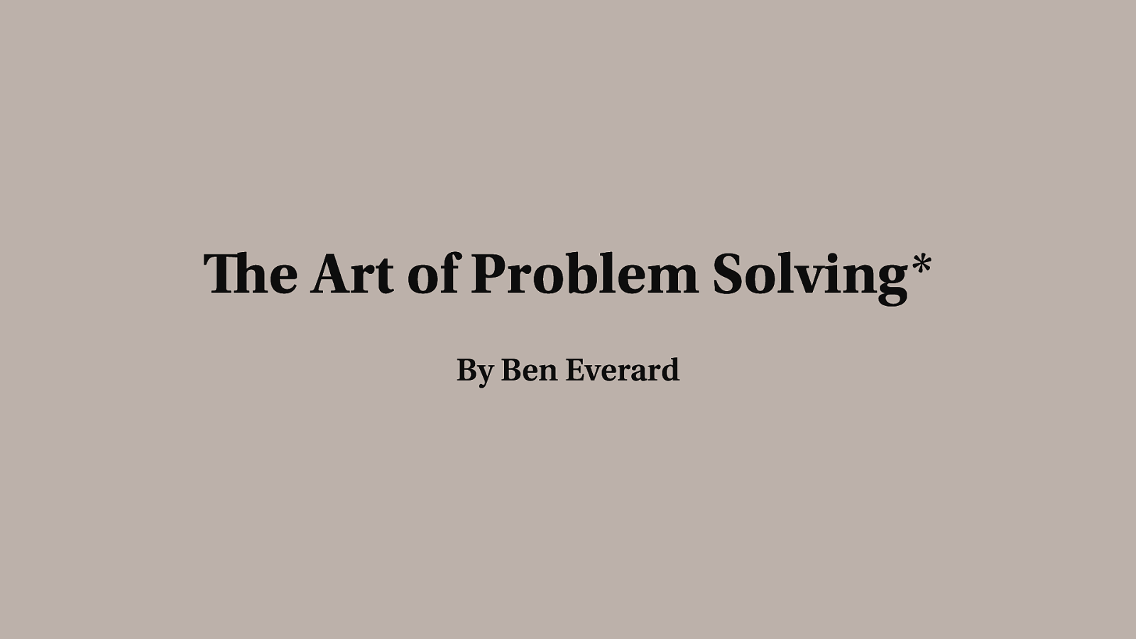 The Art of Problem Solving*