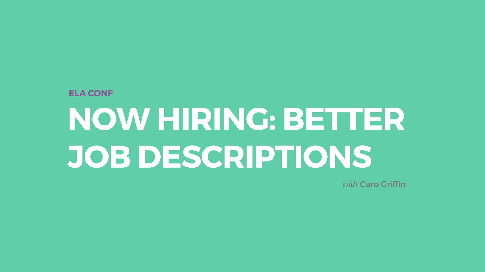 Now Hiring: Better job descriptions