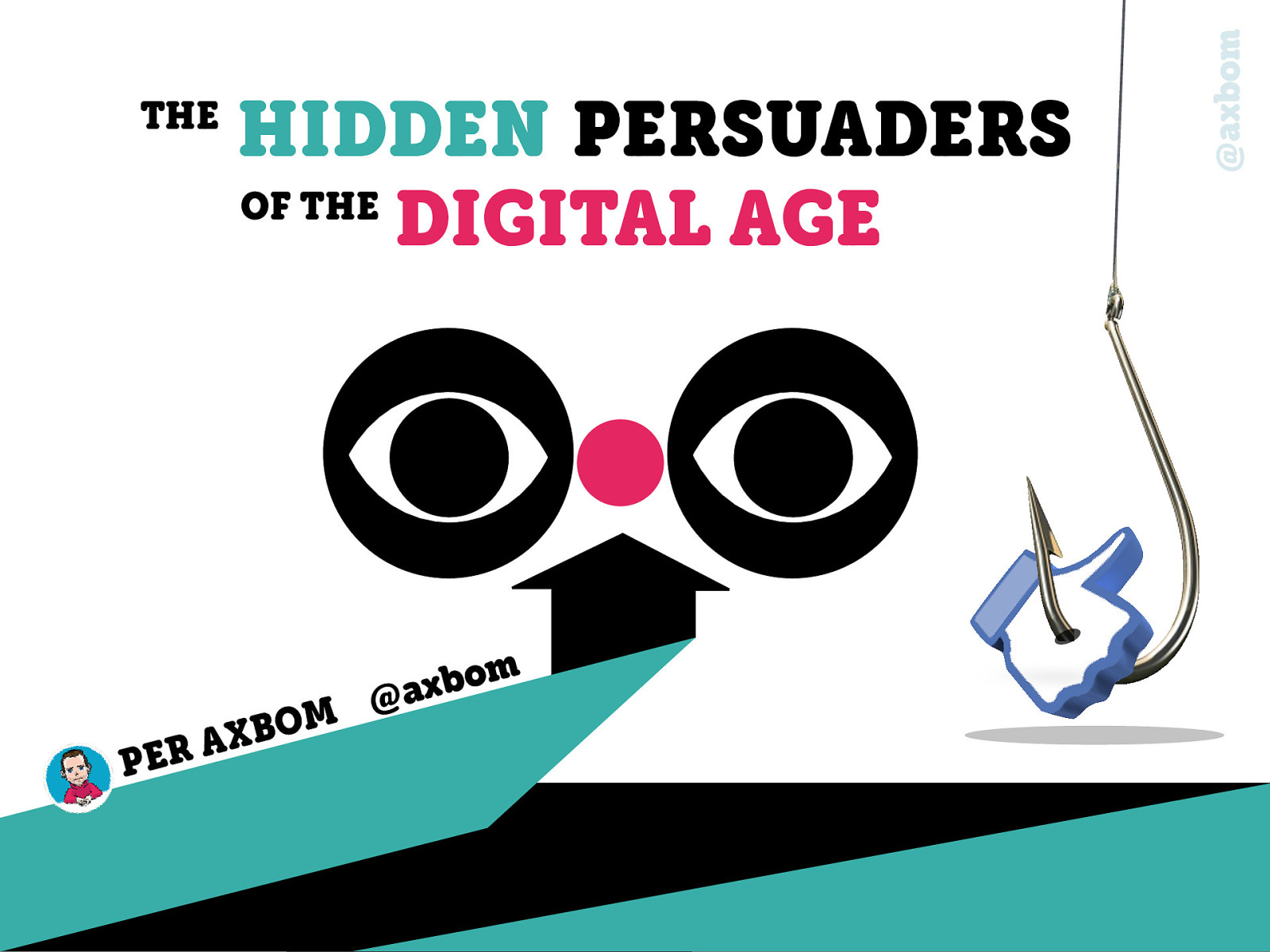 The Hidden Persuaders of the Digital Age