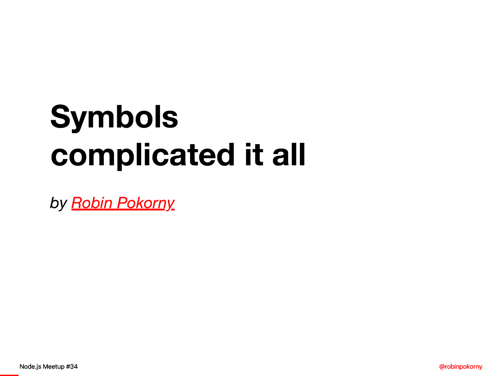 Symbols complicated it all