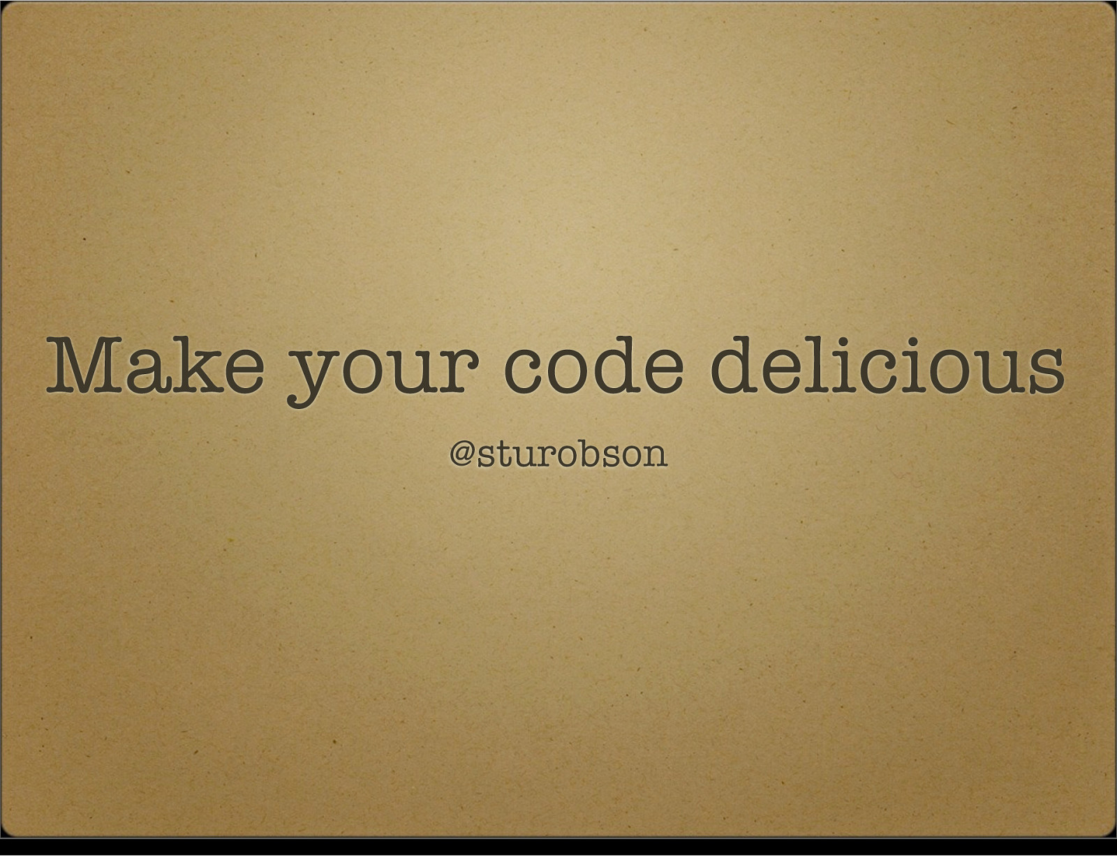 Make Your Code Delicious