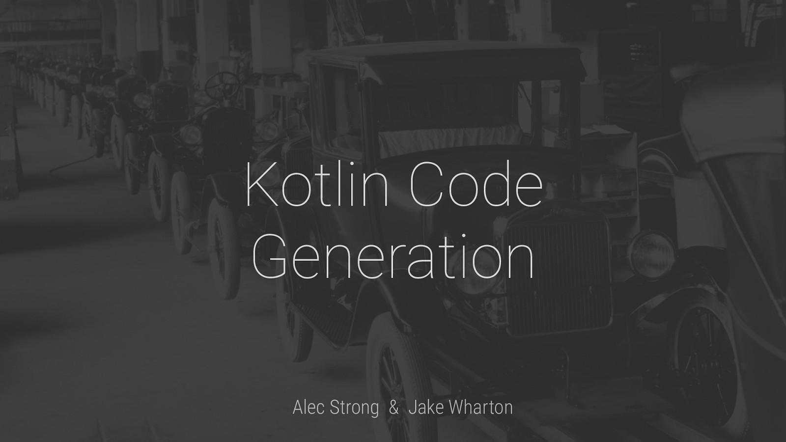Kotlin Code Generation
