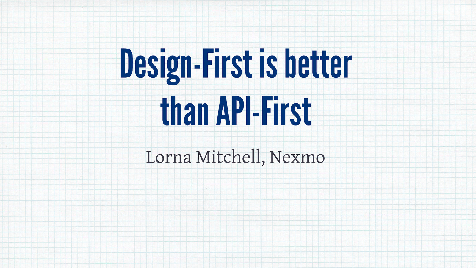 Design First is Better than API First