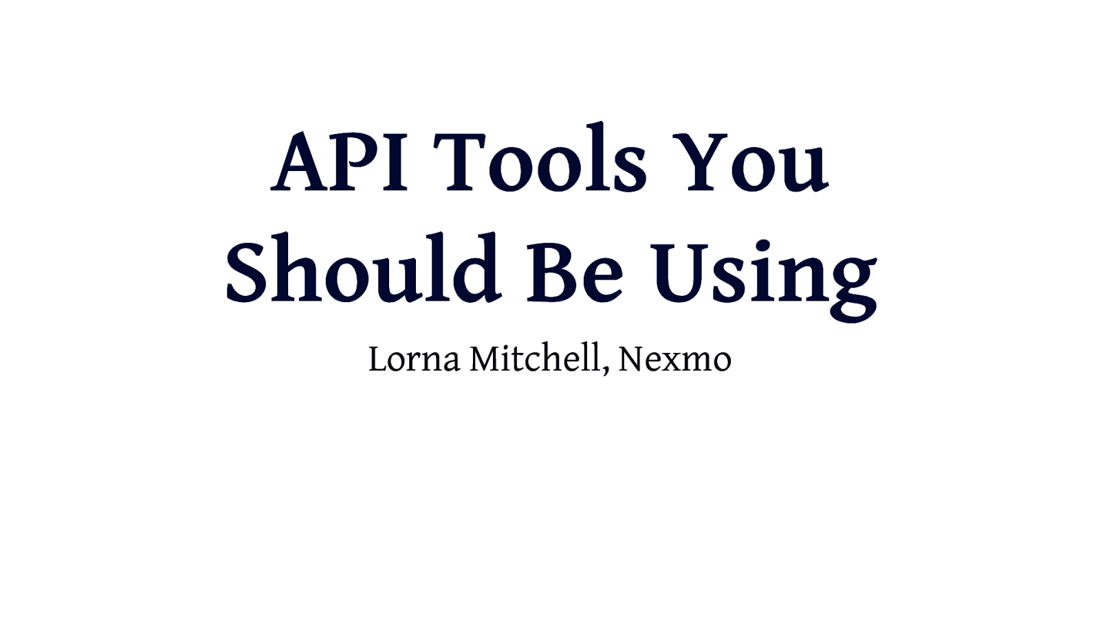 API Tools You Should be Using