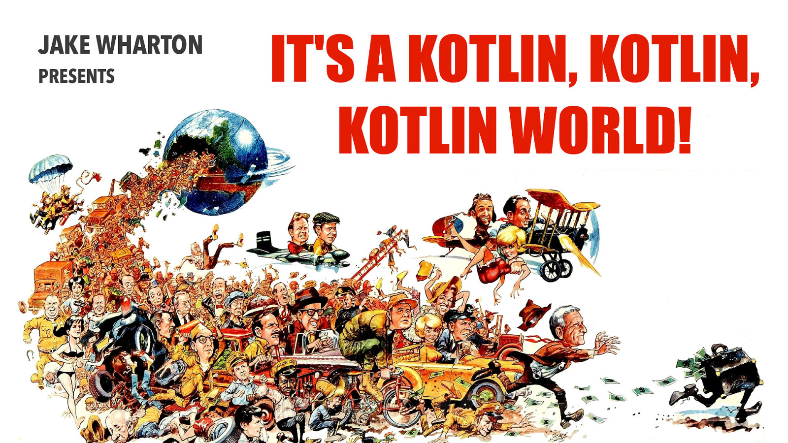 It's a Kotlin, Kotlin, Kotlin World