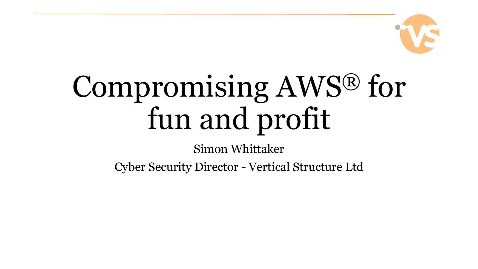 Compromising AWS® for fun and profit
