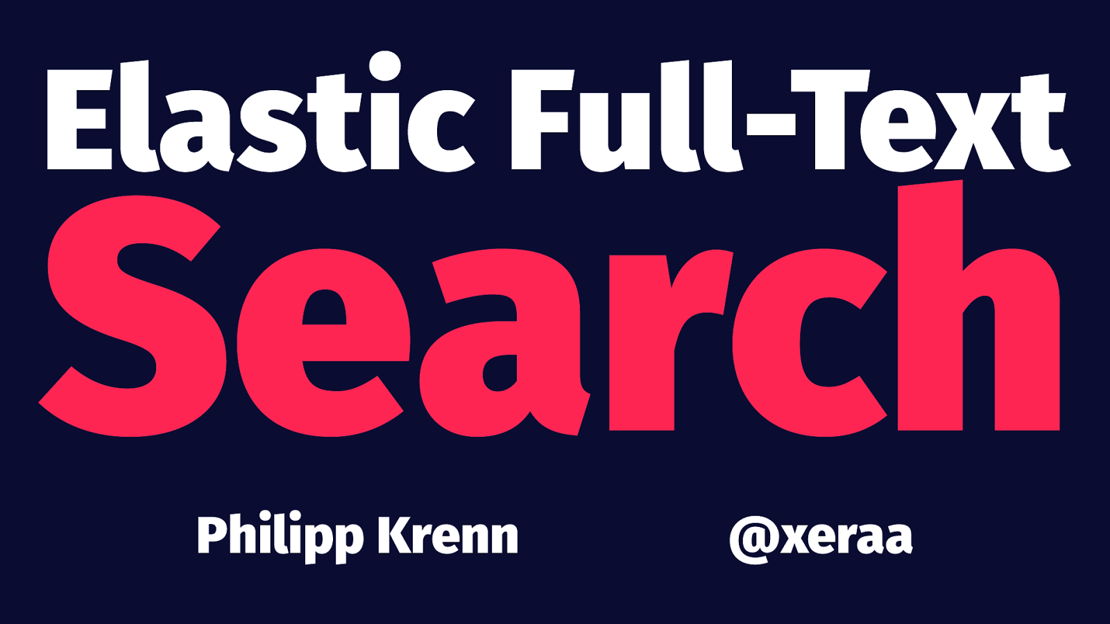 Elastic Full-Text Search