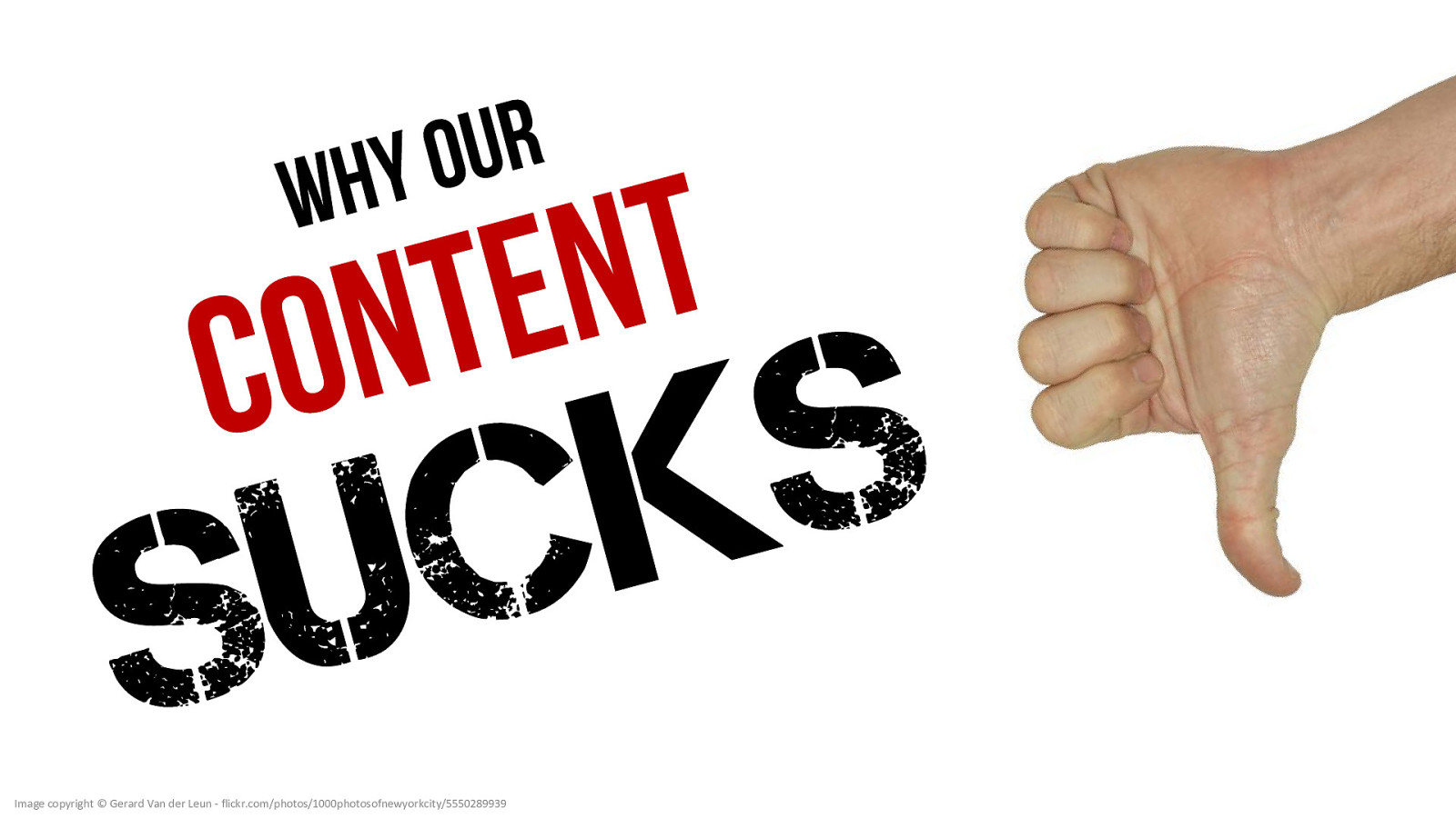 Why Our Content Sucks (and what we can do about it)
