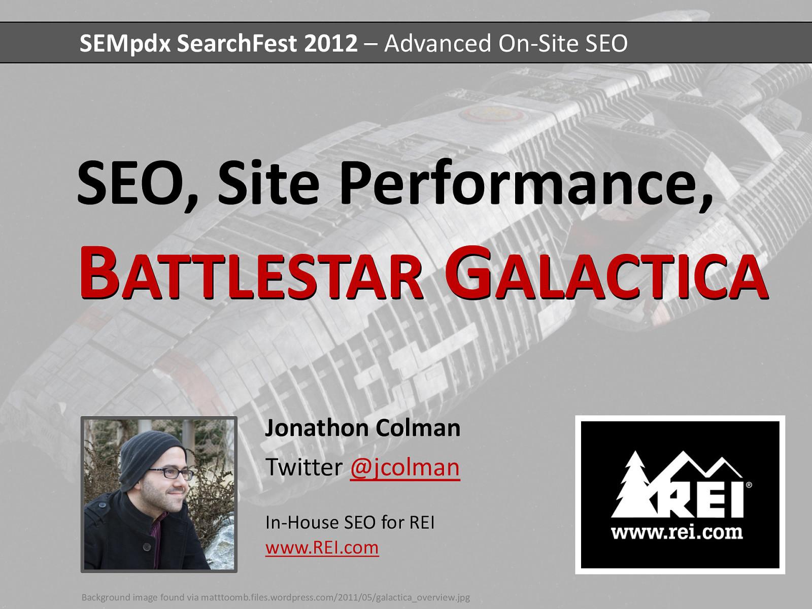 SEO, Site Speed, and Battlestar Galactica