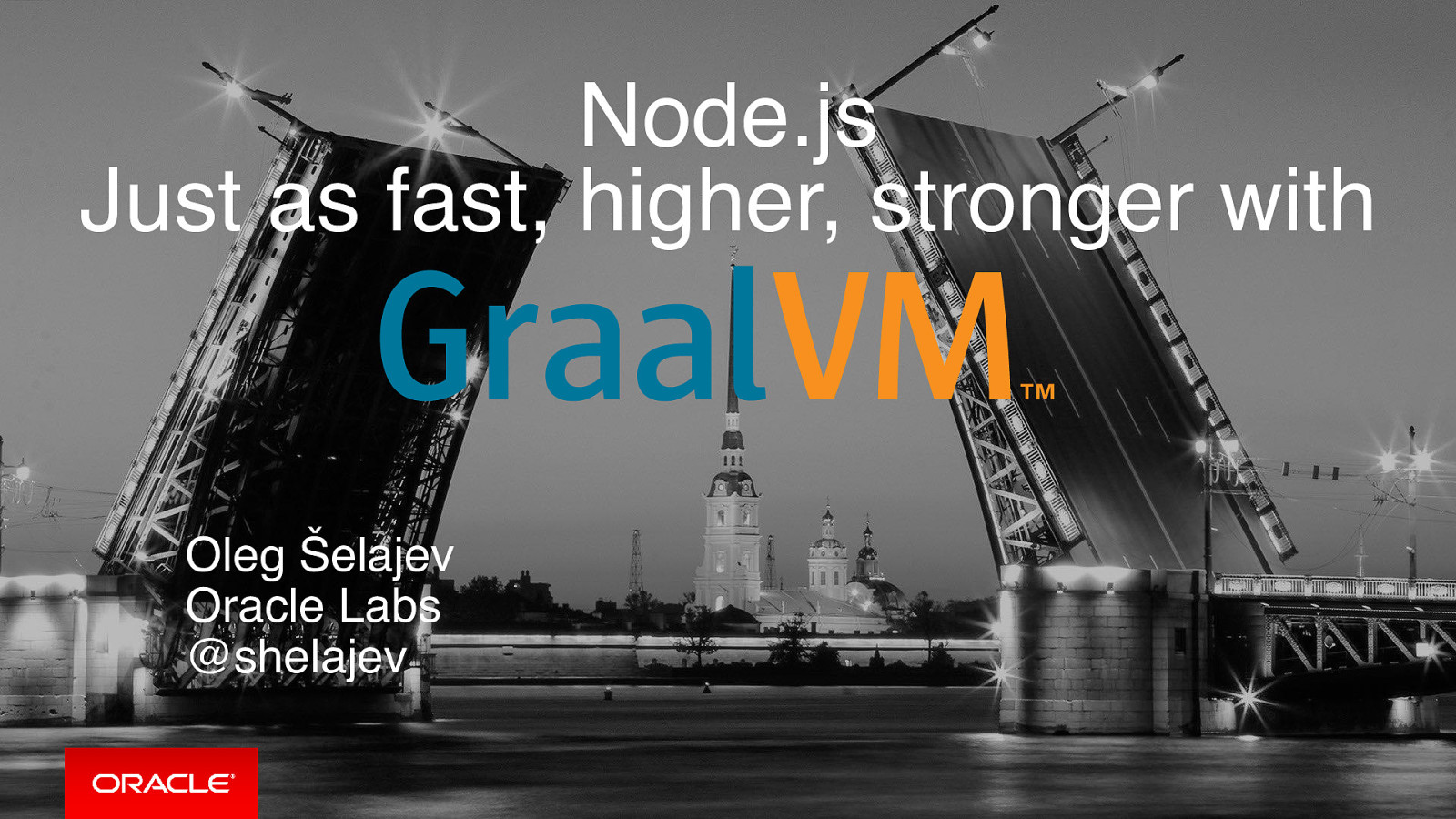 Node.js: Just as fast, higher, stronger with GraalVM