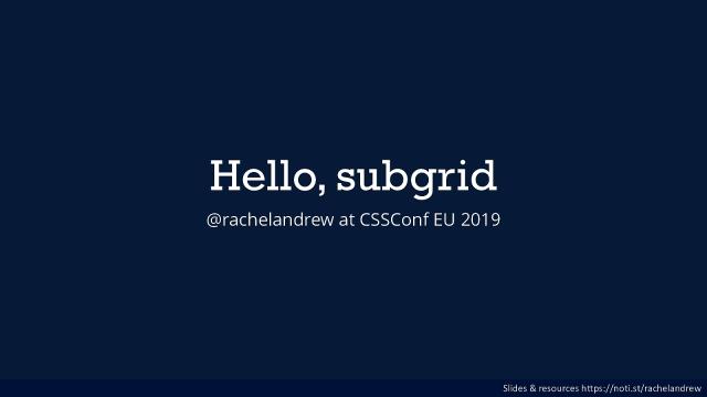 Hello subgrid!