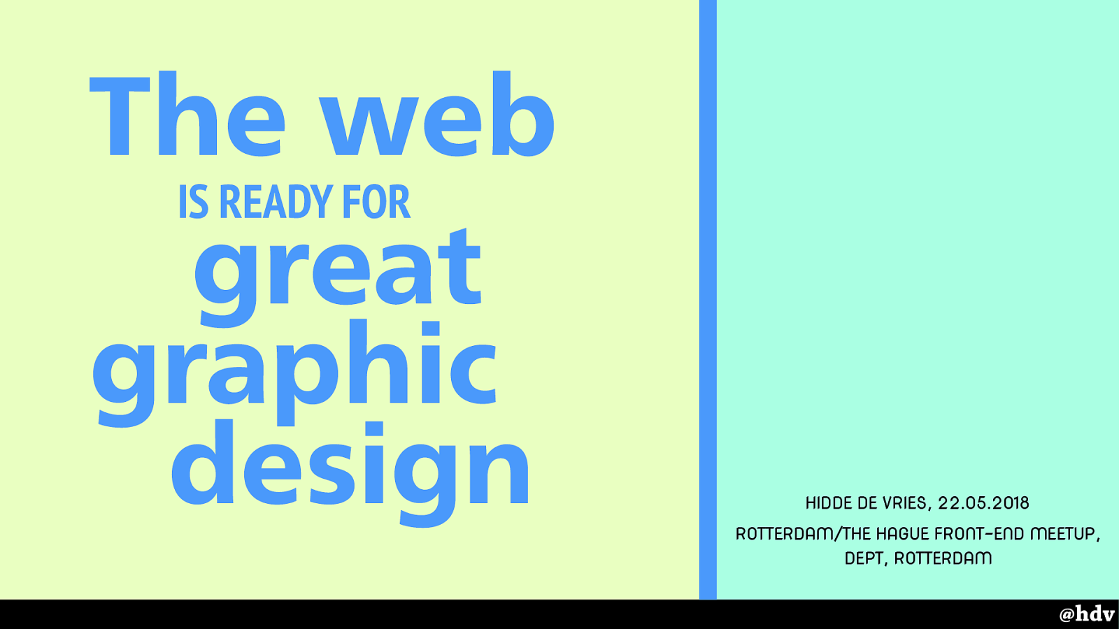 The web is ready for great graphic design