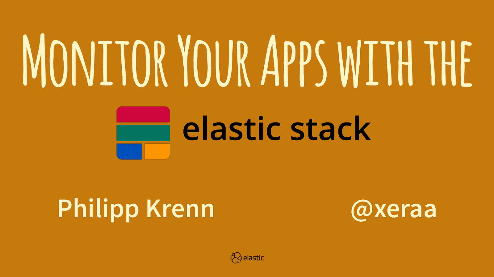 Monitor Your Apps with the Elastic Stack