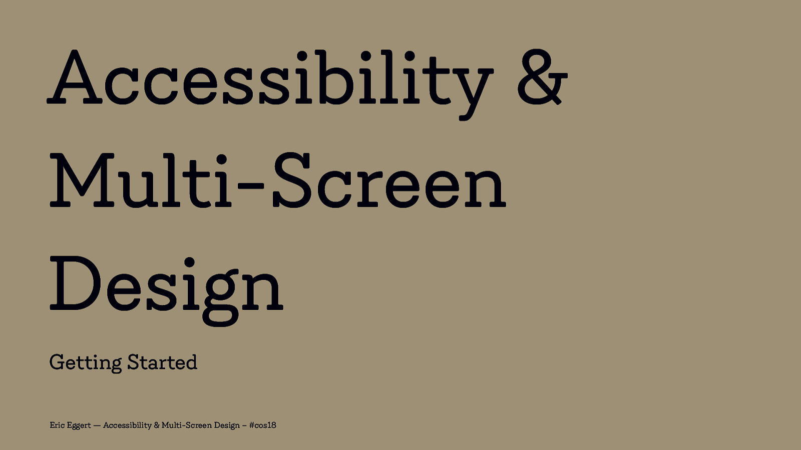 Accessibility & Multi-Screen Design: Getting Started