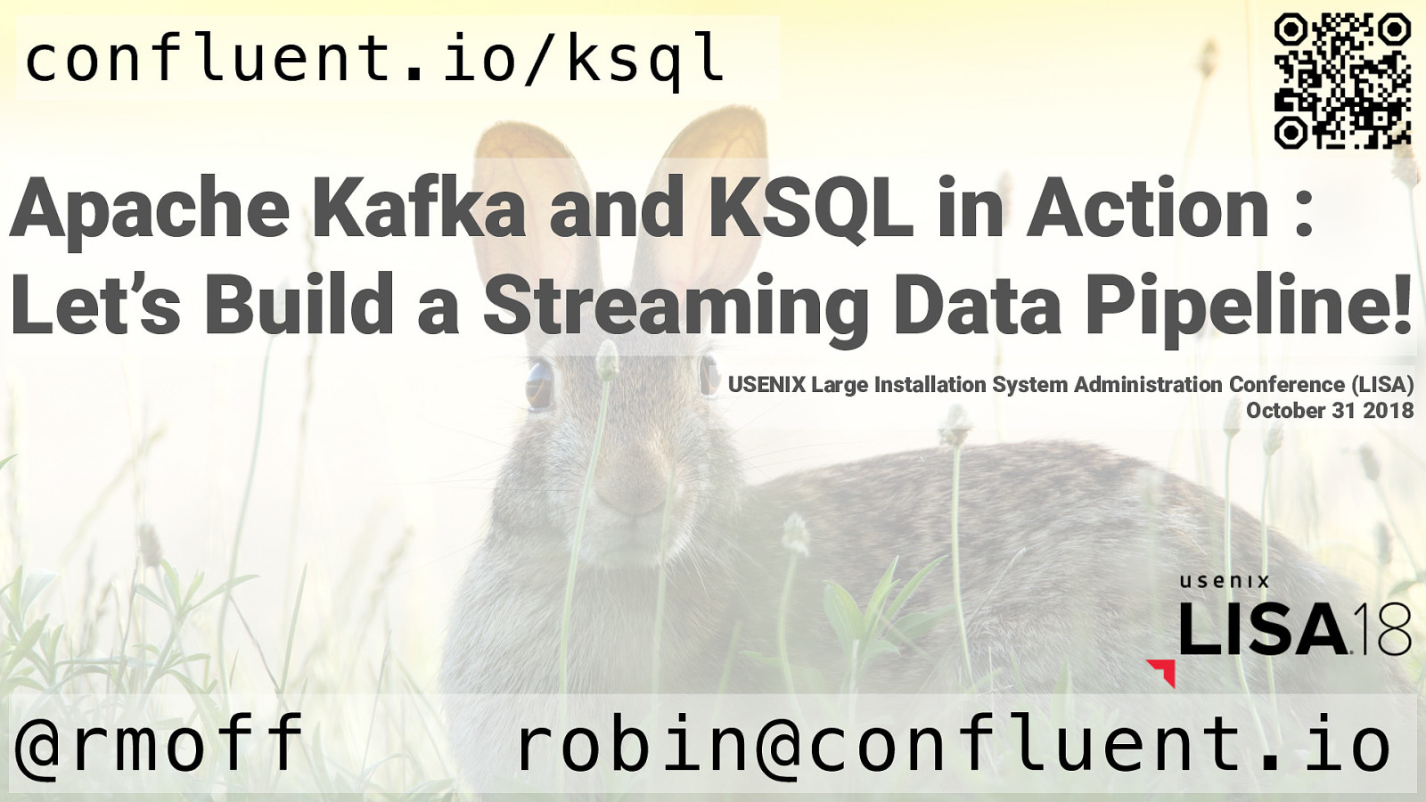 Apache Kafka and KSQL in Action : Let's Build a Streaming Data Pipeline!