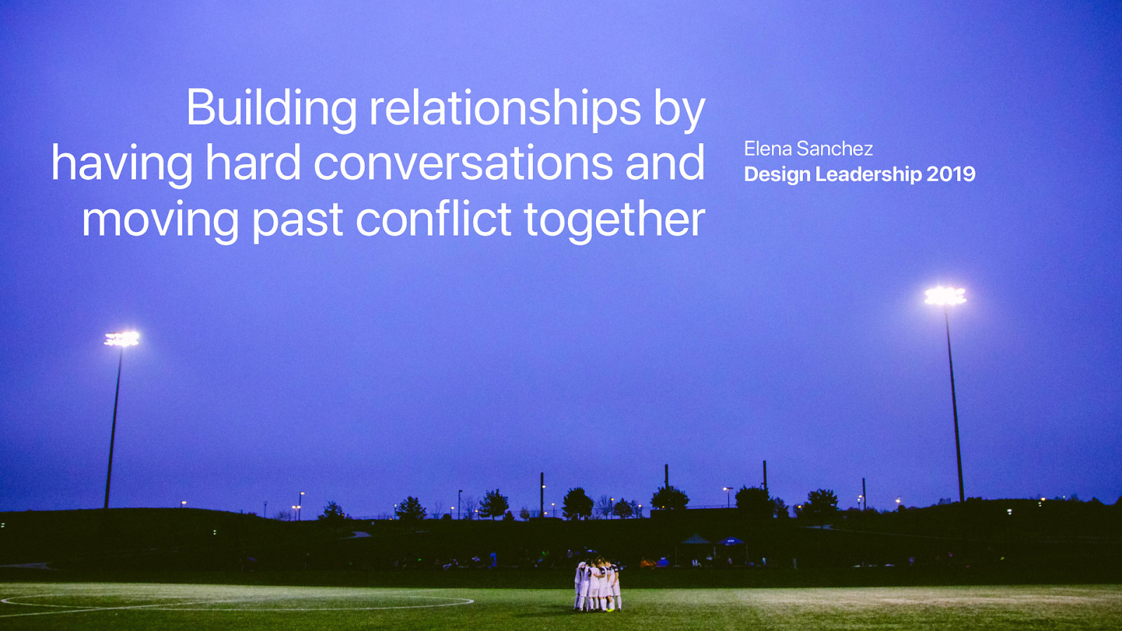 Building relationships by having hard conversations and moving past conflict together