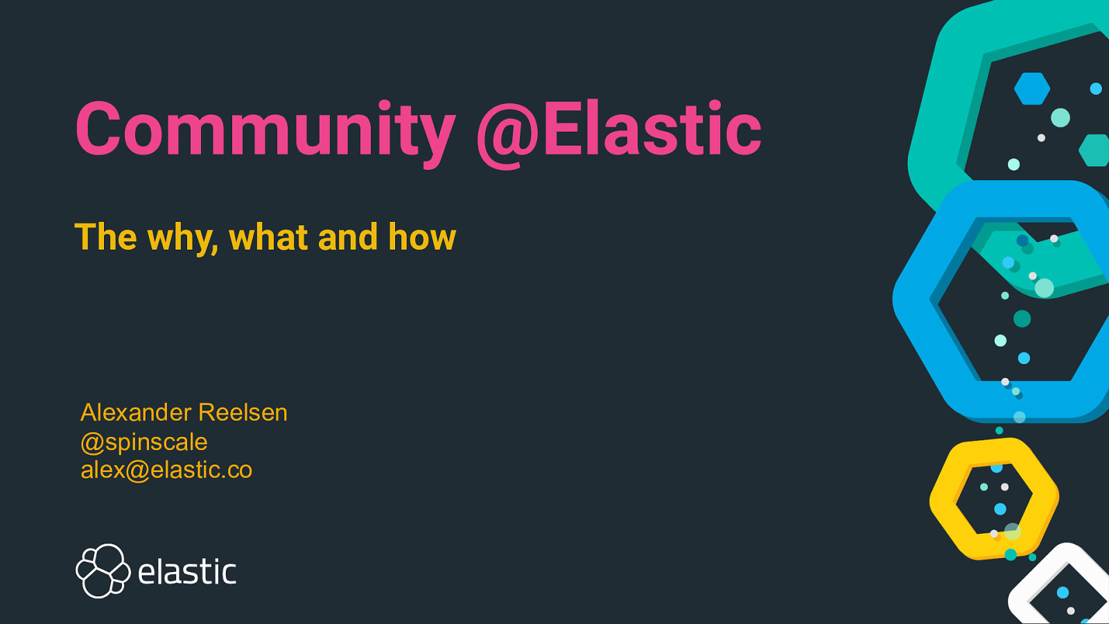 Community @Elastic - The why, what and how