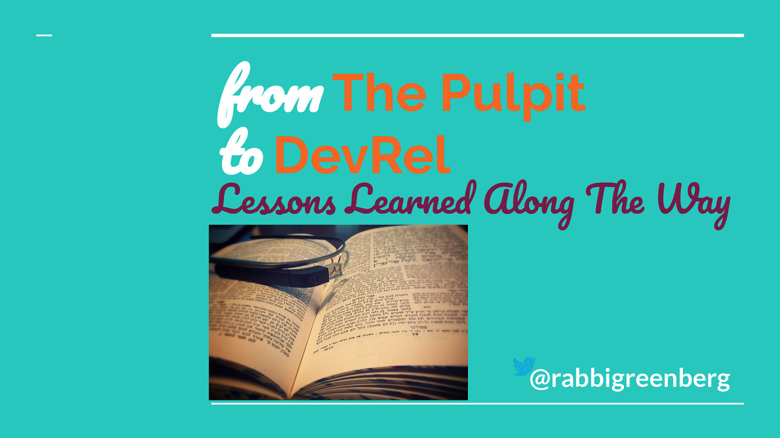 From the Pulpit to DevRel: Lessons Learned Along the Way