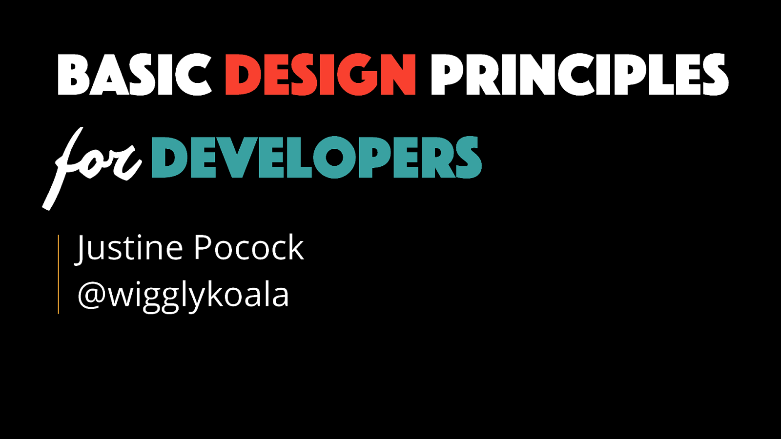 Basic design principles for developers