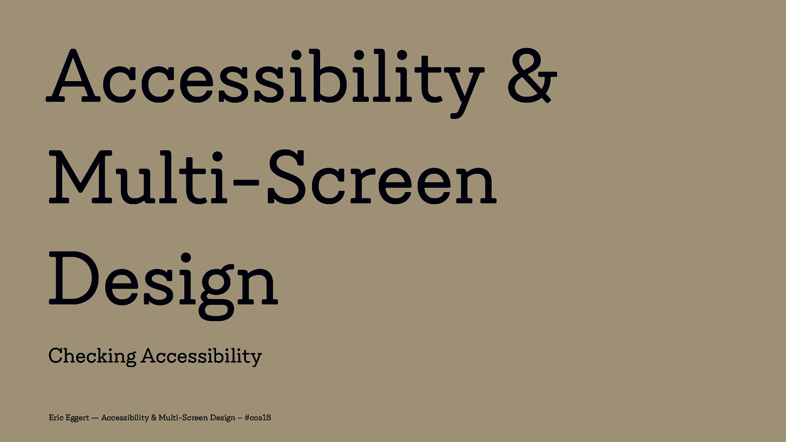 Accessibility & Multi-Screen Design: Checking Accessibility