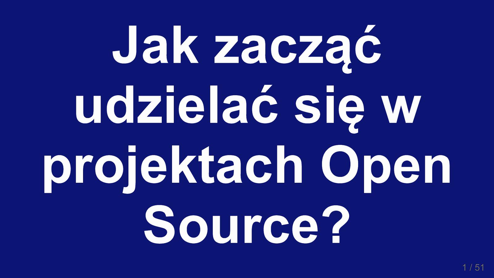 Jak zacząć udzielać się w projektach Open Source