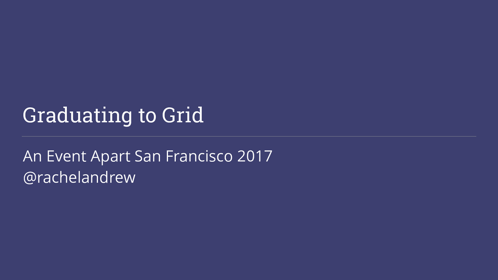 Graduating to Grid