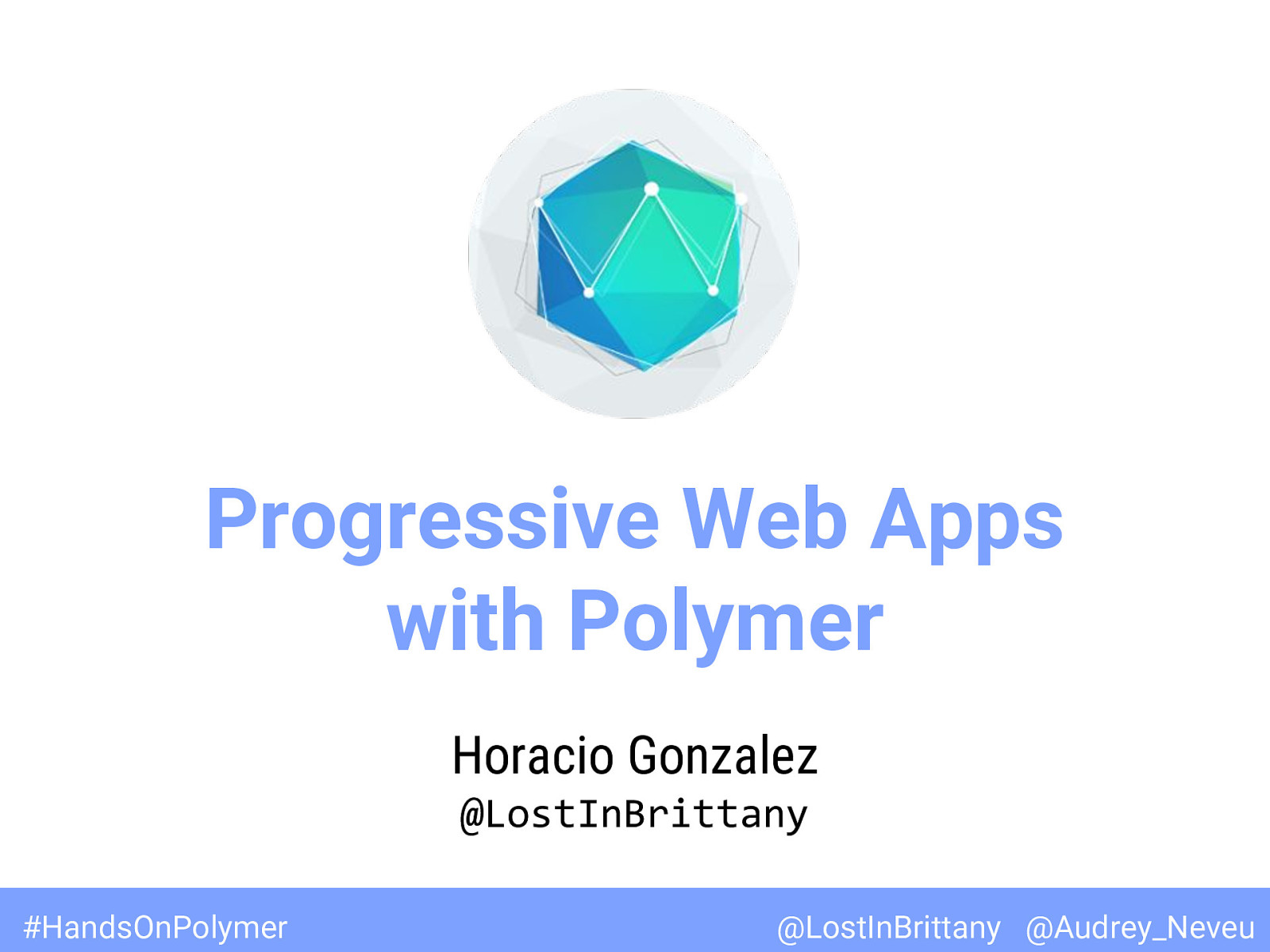 Hands-on lab on Progressive Web Apps with Polymer