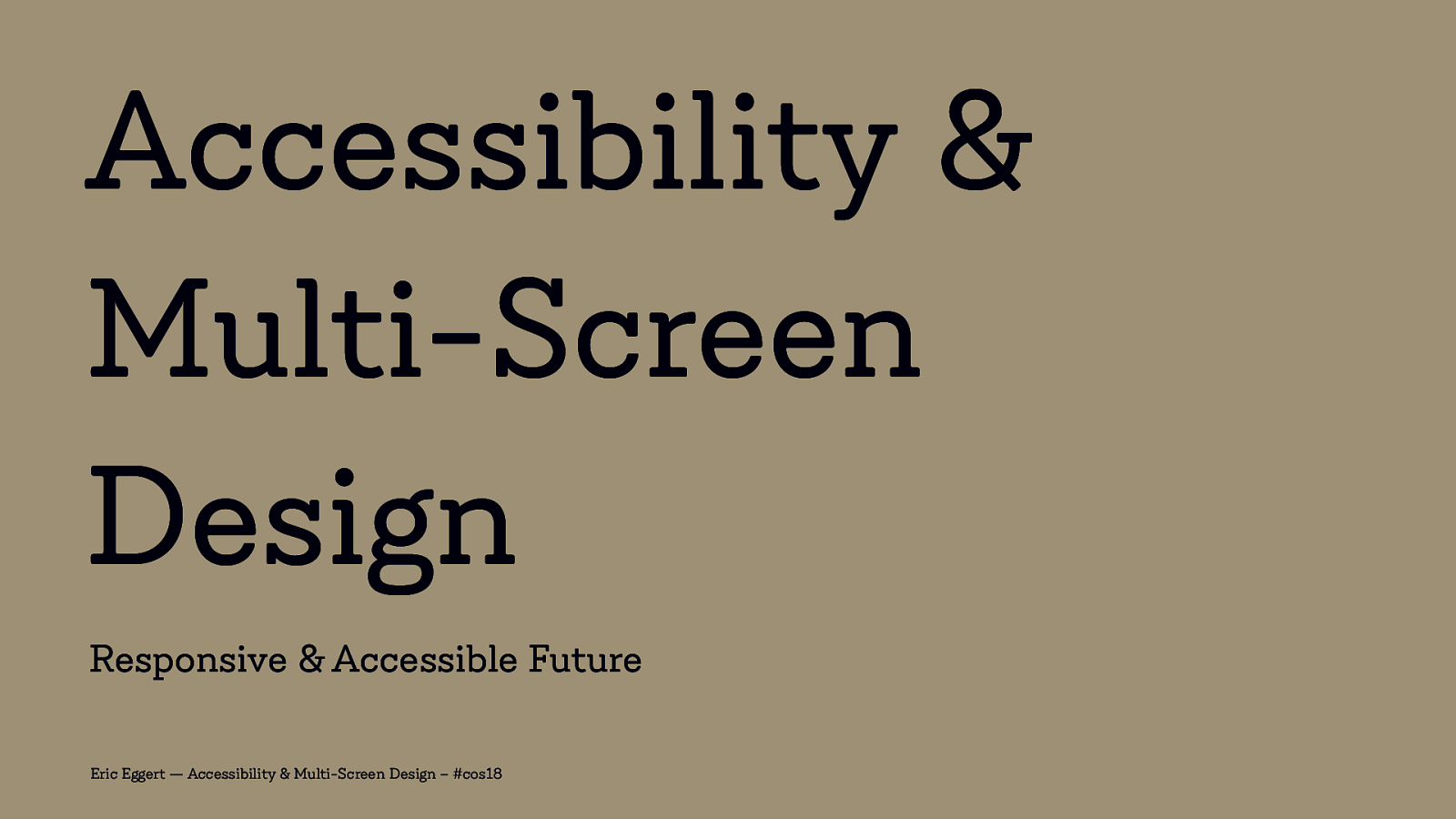 Accessibility & Multi-Screen Design: Responsive & Accessible Future