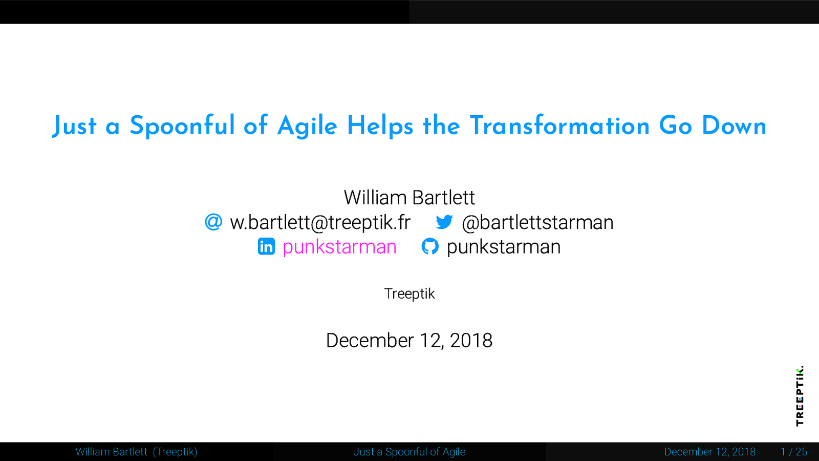 Just a Spoonful of Agile Helps the Transformation Go Down