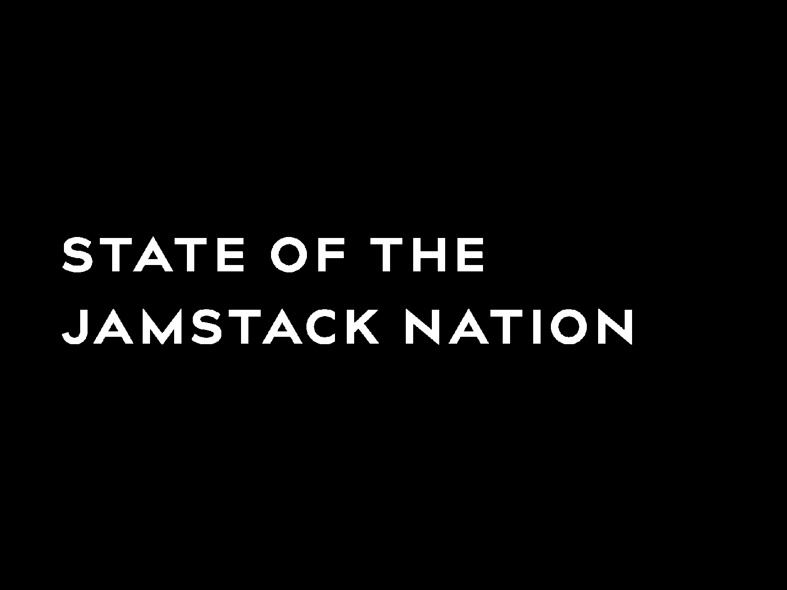 State of the JAMstack Nation