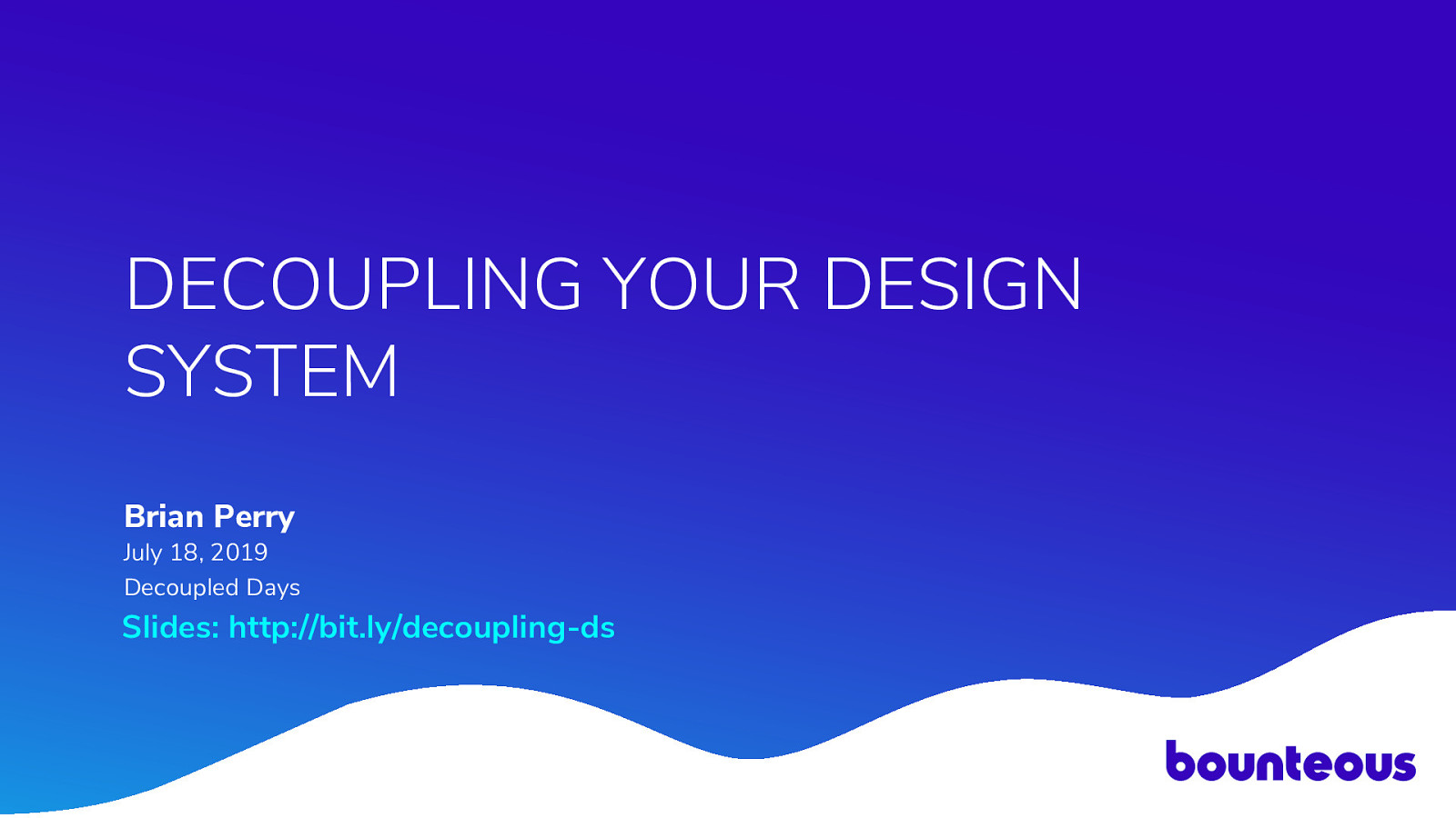 Decoupling Your Design System