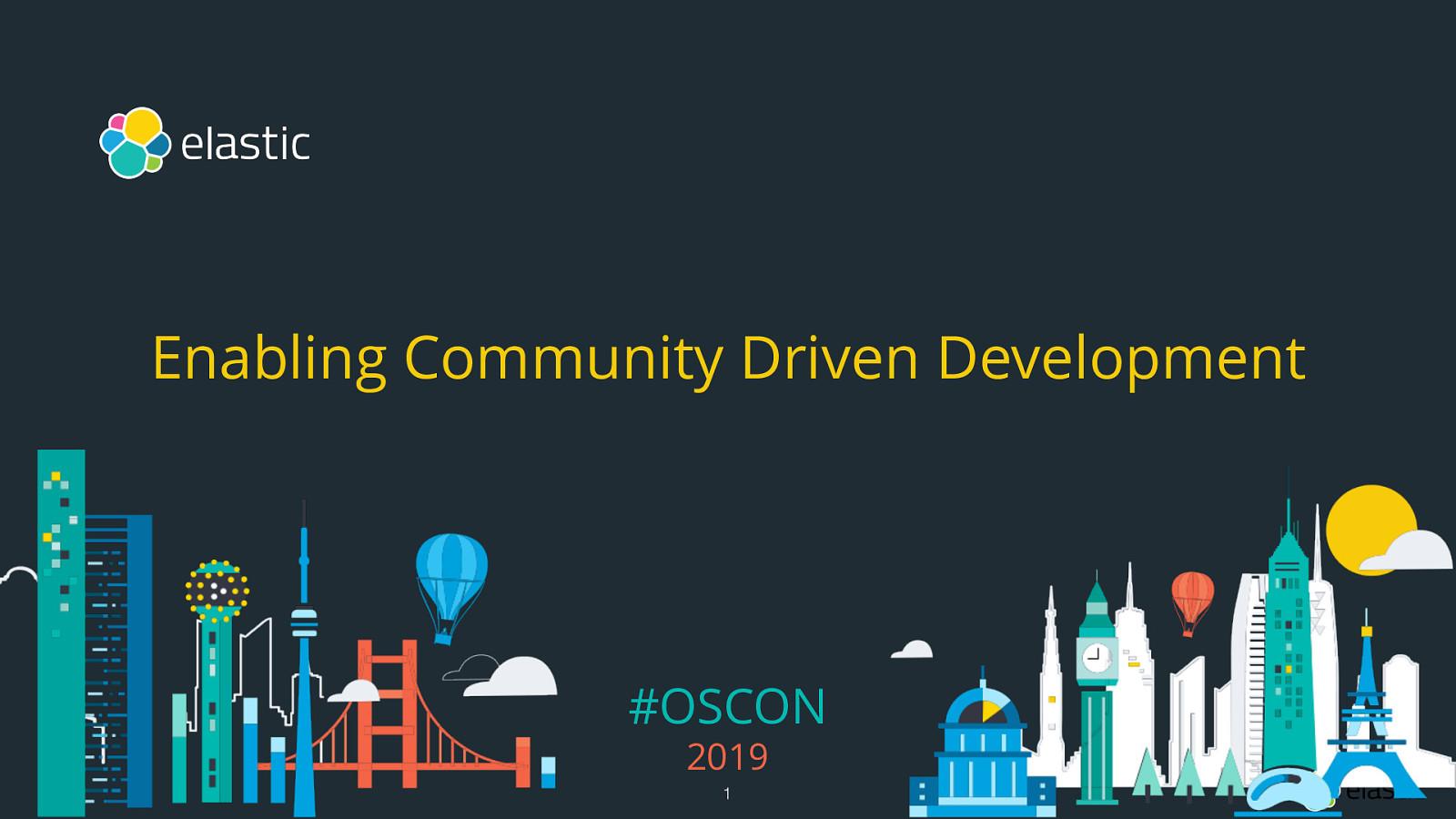 Enabling Community Driven Development