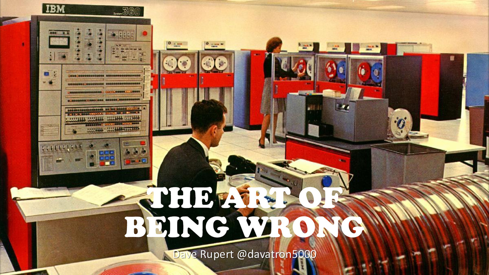 The Art of Being Wrong
