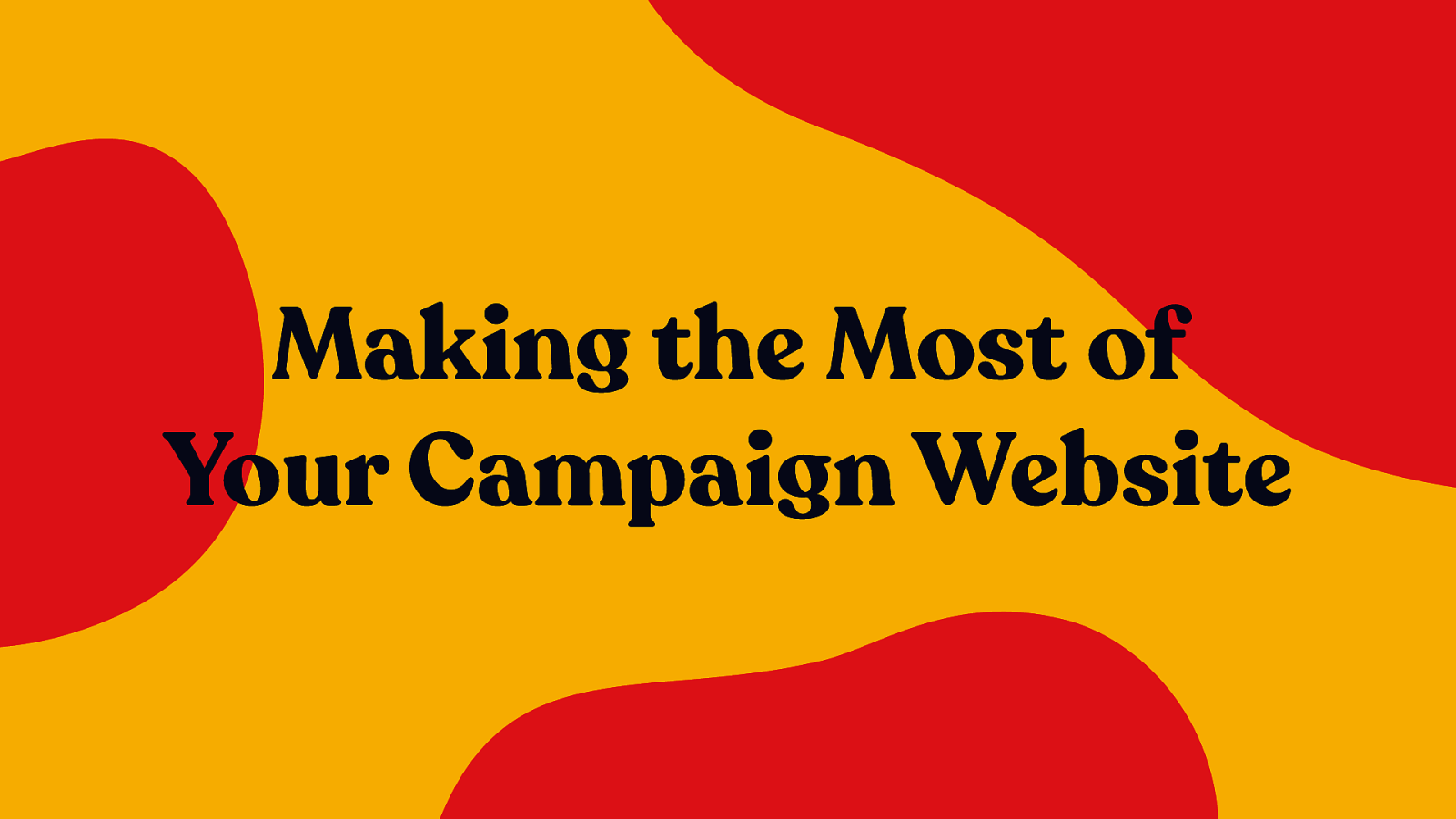 Making the Most of Your Campaign Website