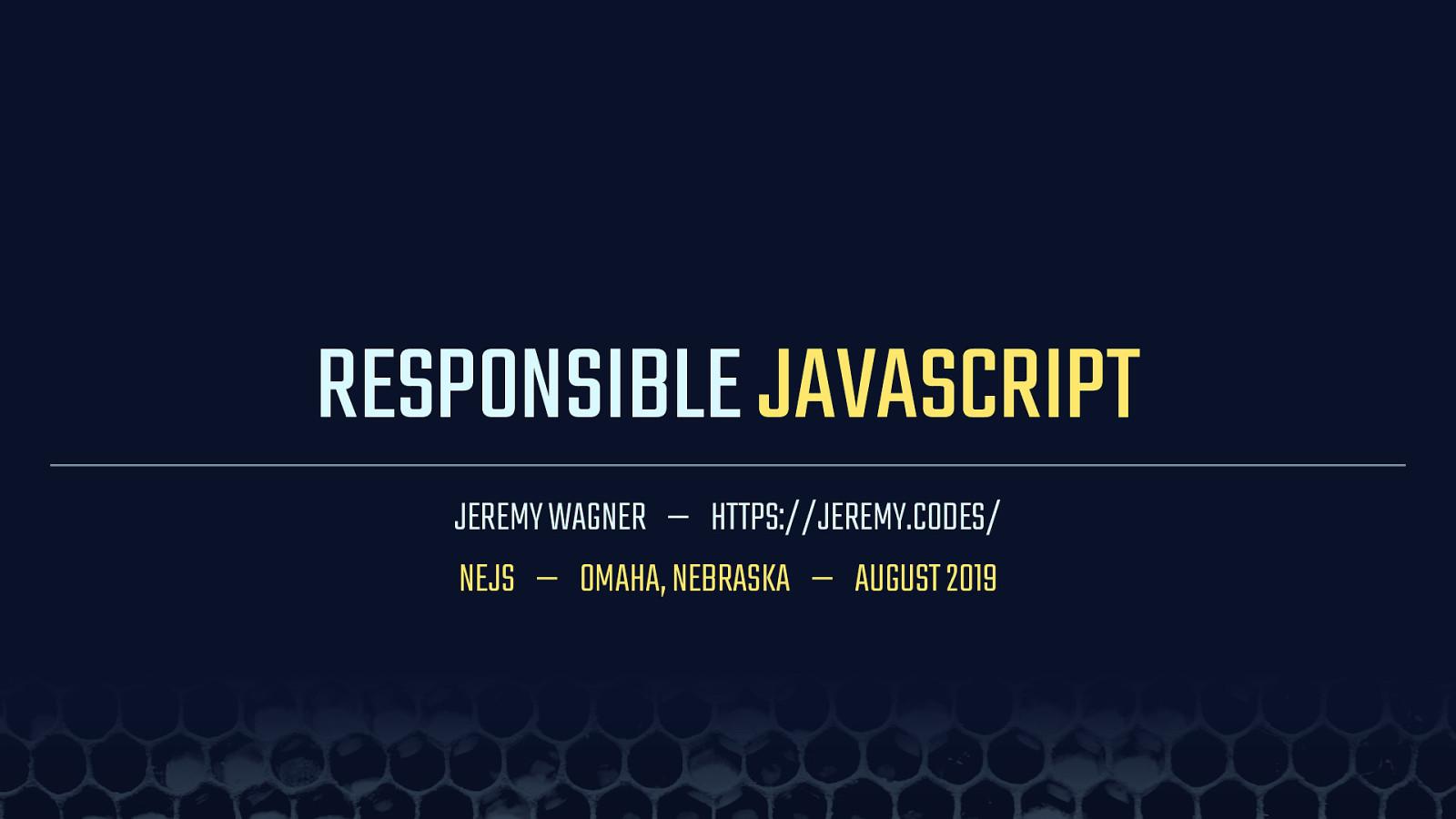 Responsible JavaScript