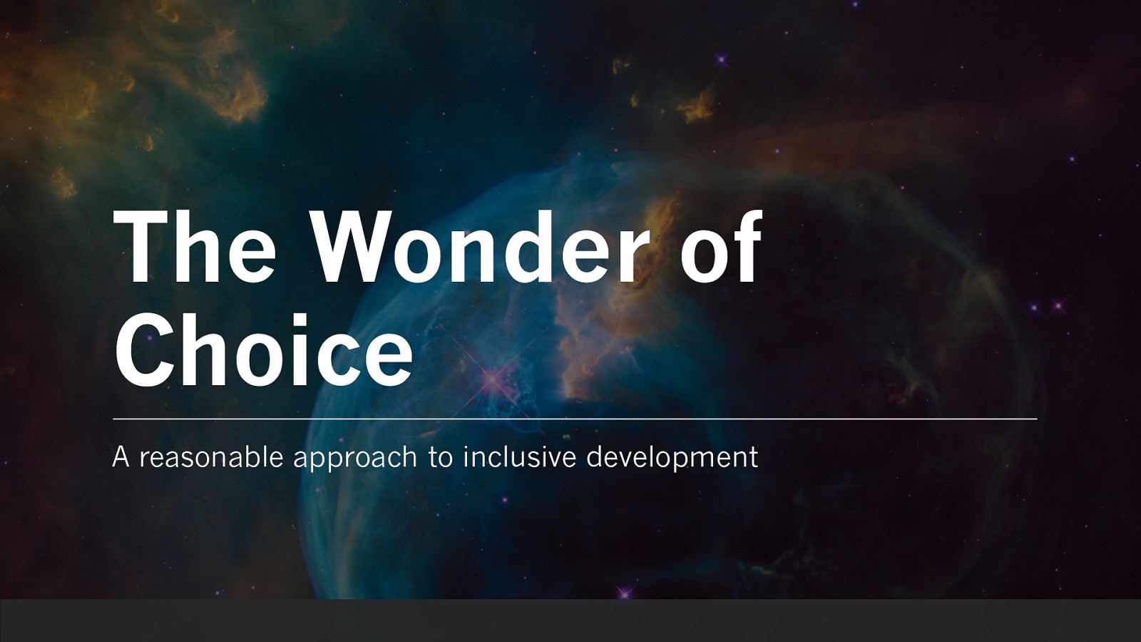 The Wonder of Choice: A reasonable approach to inclusive development