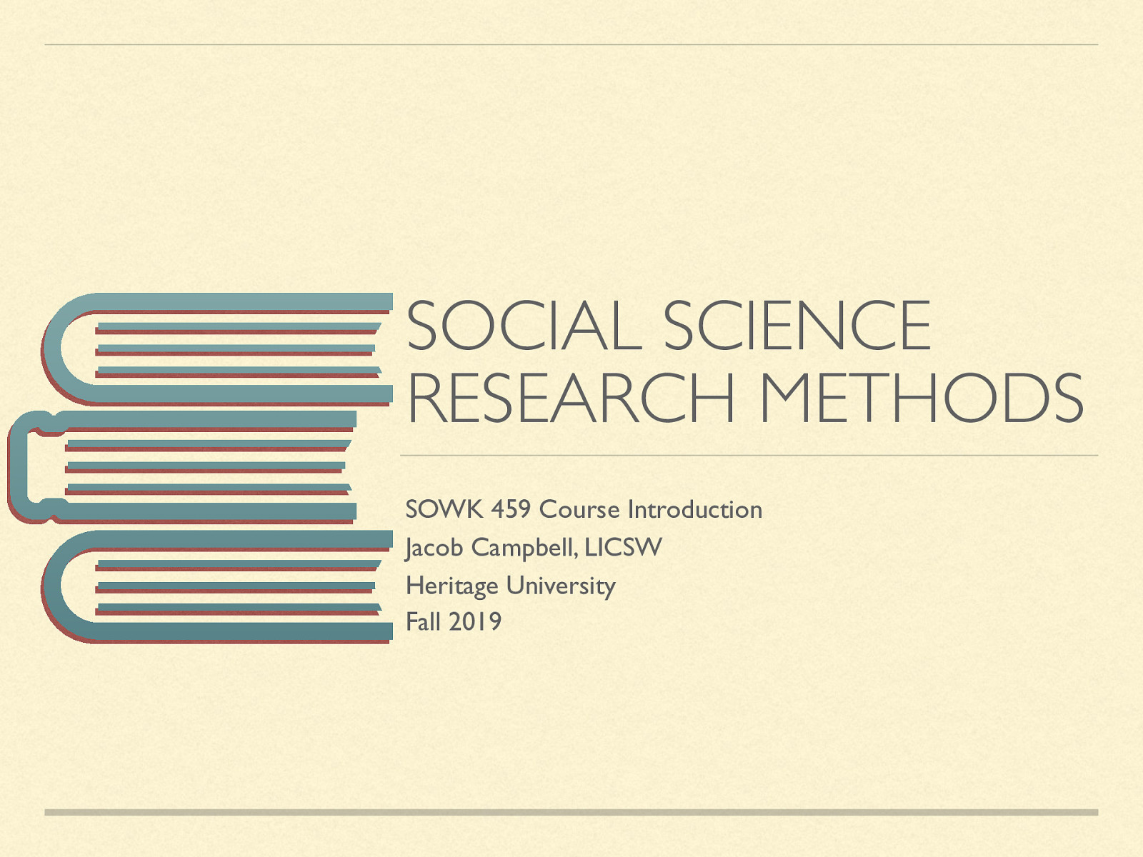 Introduction to Social Science Research Methods by Jacob Campbell