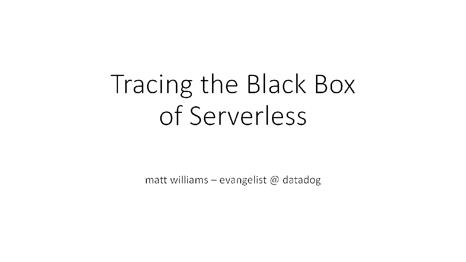 Tracing the Black Box of Serverless