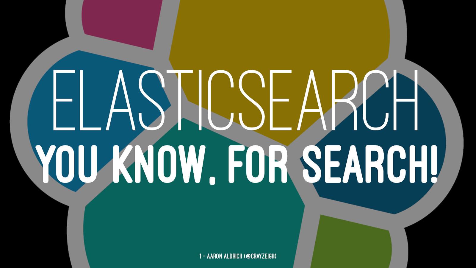 Inspirational Elasticserach