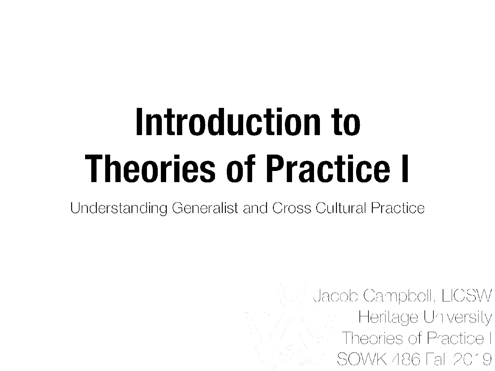 Week 01 - Theories of Practice I - Course Introduction