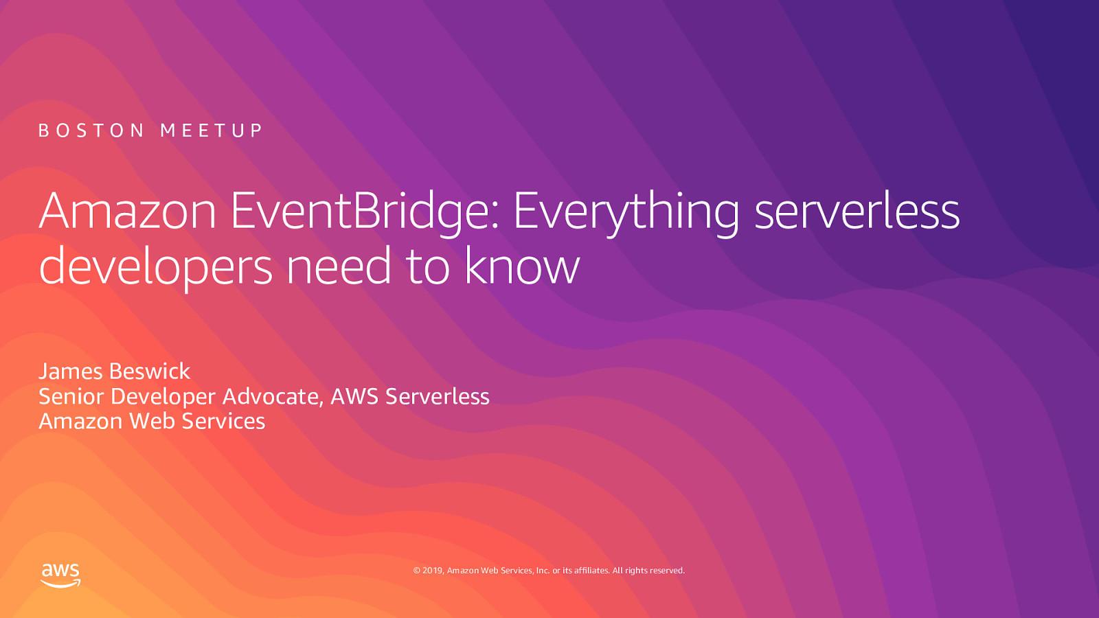 Amazon EventBridge: Everything serverless developers need to know