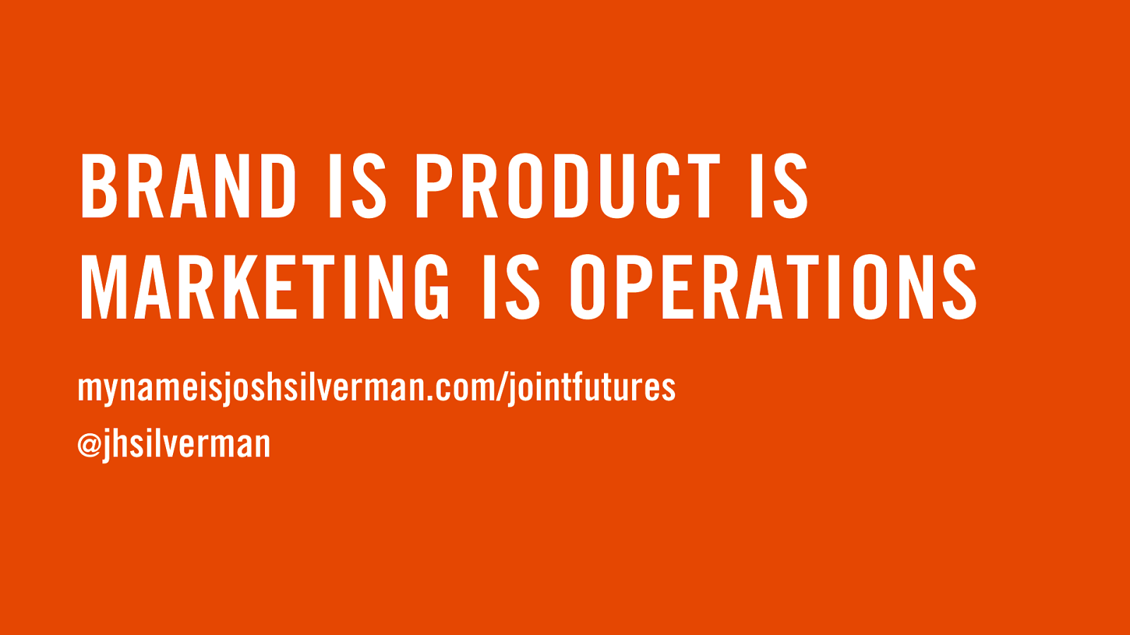 Brand is Product is Marketing is Operations v2