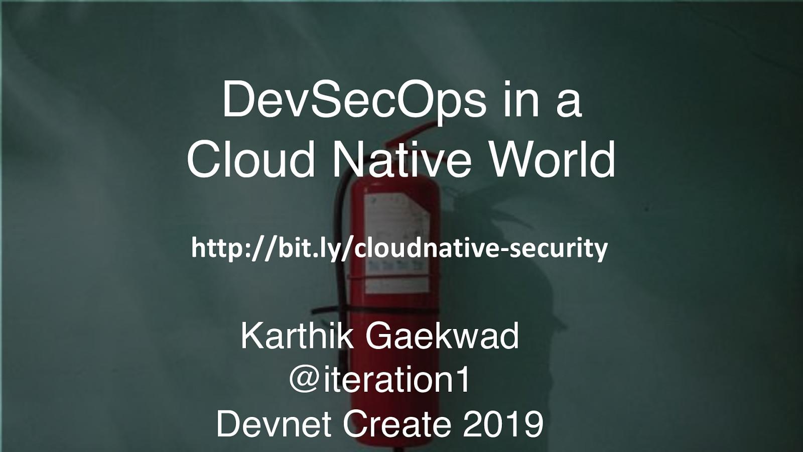 DevSecOps in a cloudnative world