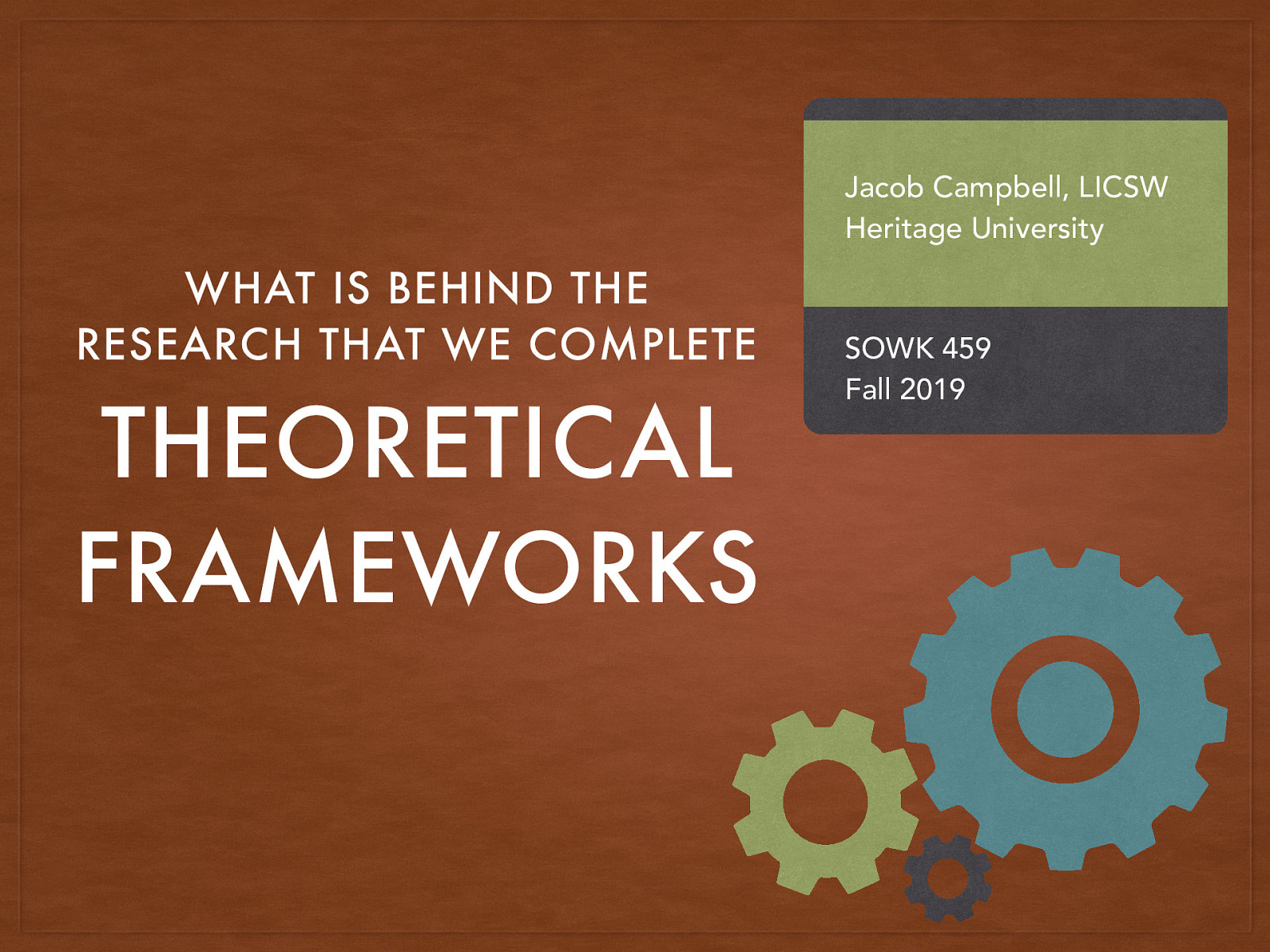 Week 04 - Theoretical Frameworks - What is behind the research that we complete
