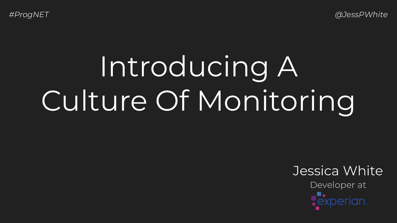 Introducing A Culture Of Monitoring
