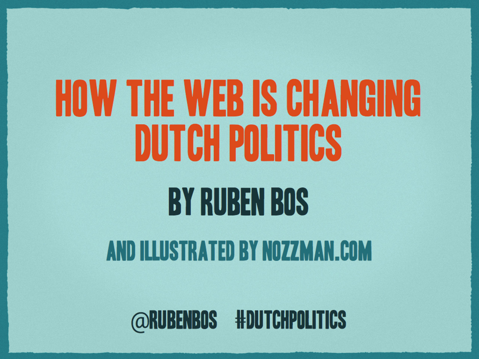 How the web is changing Dutch politics