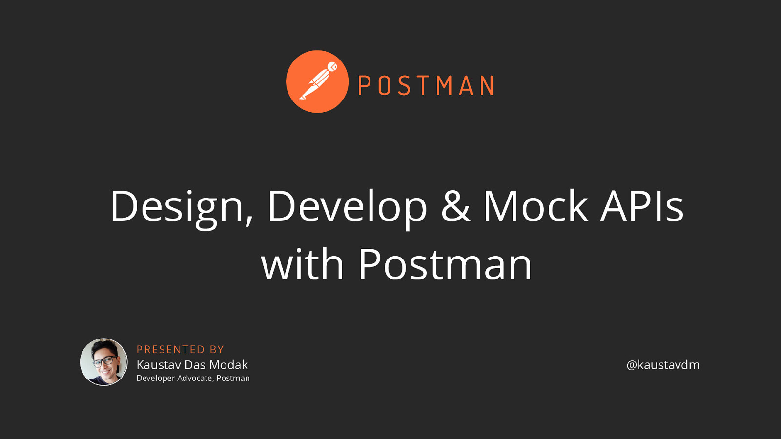 Design, Develop and Mock APIs with Postman (Workshop)