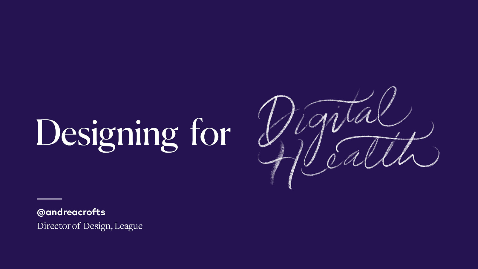 Designing for Digital Health
