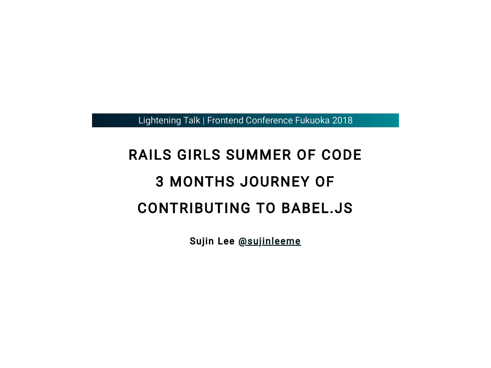 Rails Girls Summer of Code : 3 months journey of contributing to babel.js