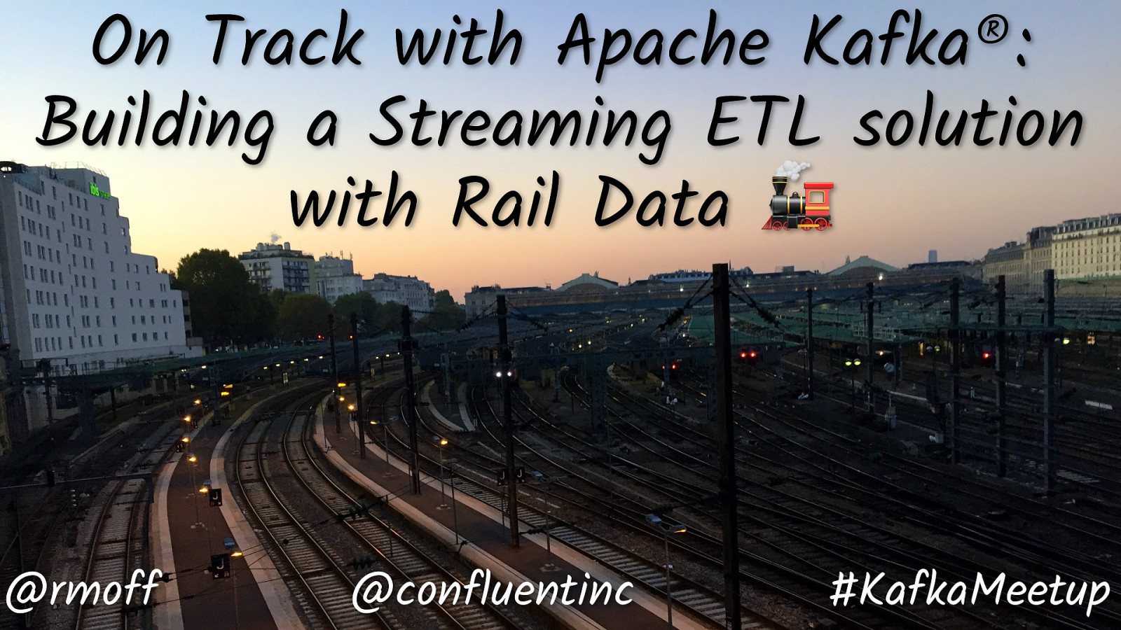 🚂 On Track with Apache Kafka: Building a Streaming ETL solution with Rail Data